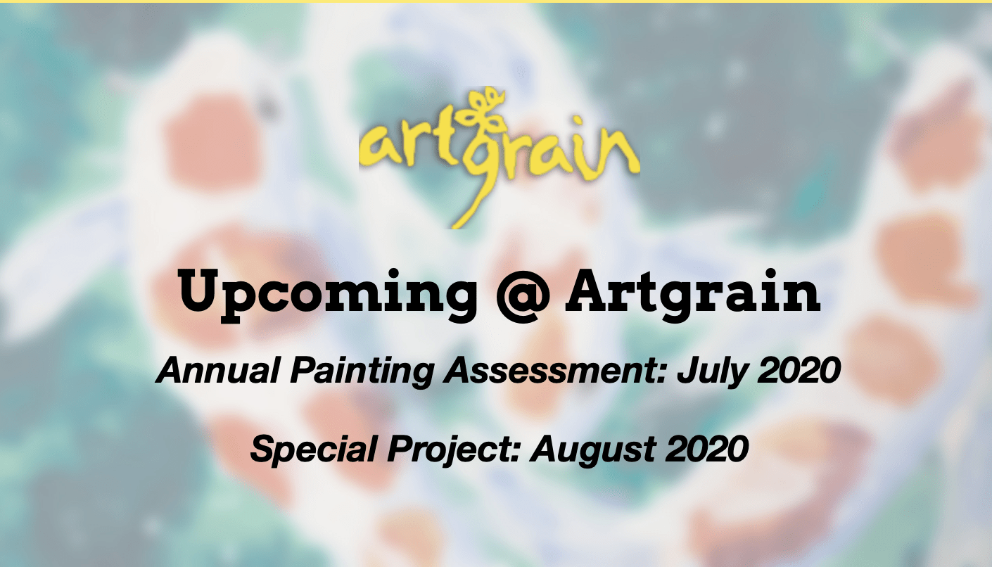 Upcoming @ Artgrain in July & Aug 2020