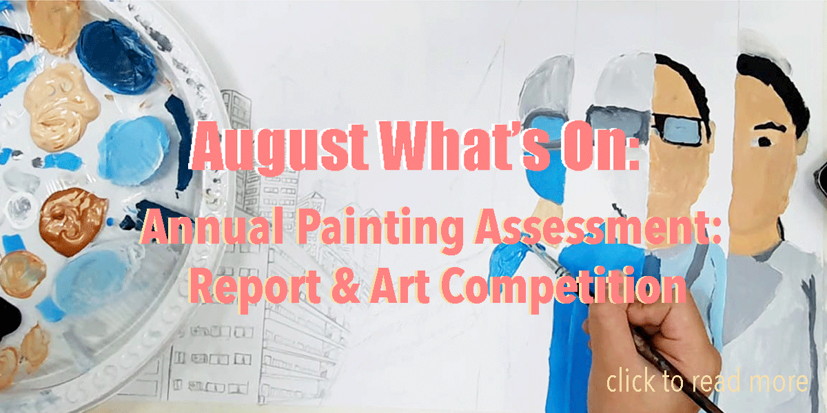 Annual Painting Assessment: Report & Art Competition (August 2020)