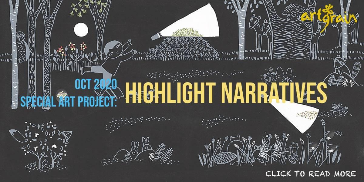 Oct 2020 Special Art Project: Highlight Narratives