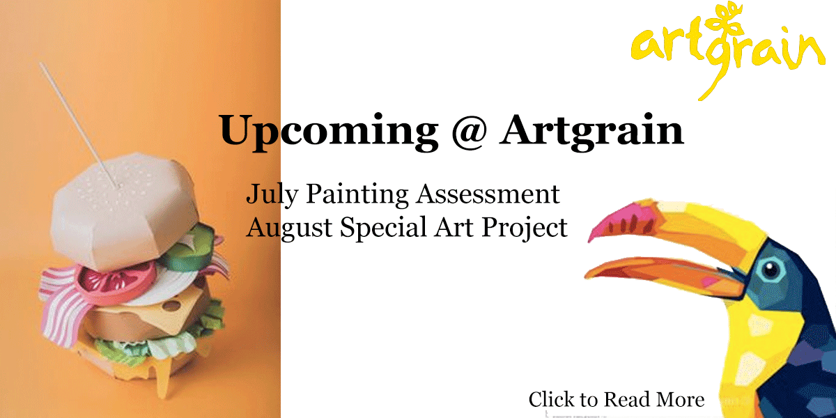 Upcoming July & August: Painting Assessment and Special Art Project